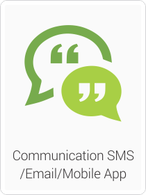 Communication SMS/Email/Mobile App